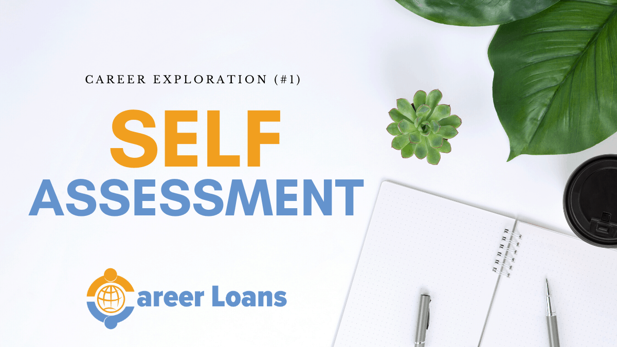 A self-assessment is the process of identifying what is important for your personal and professional development.