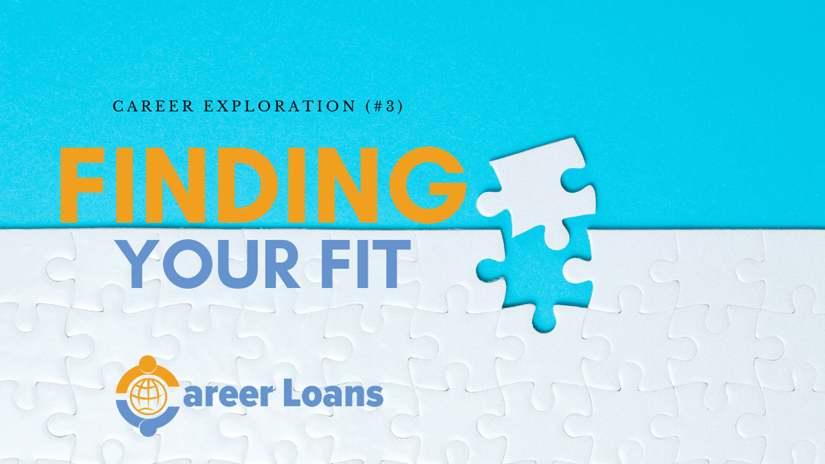 Locking down your ideal career and finding your fit.
